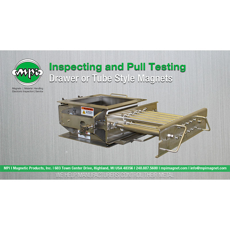 Inspecting and Pull Testing Your Drawer or Tube Style Magnet-case-study